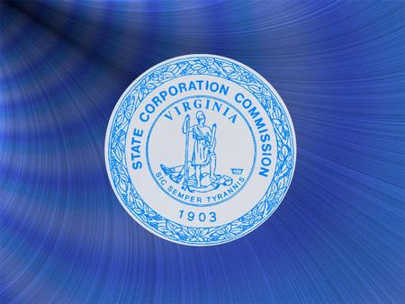 State Corporation Commission The Virginia Constitution of 1902 created the Commission to regulate railroads and telephone and telegraph companies. Since.