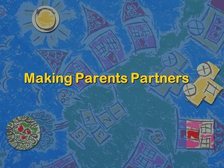 Making Parents Partners. Who Are We? n Kenna Pruitt –Outreach & Volunteer Advocacy Mgr. n Rebecca Ramirez, J.D., M.H.A. –Associate Director for Operations.