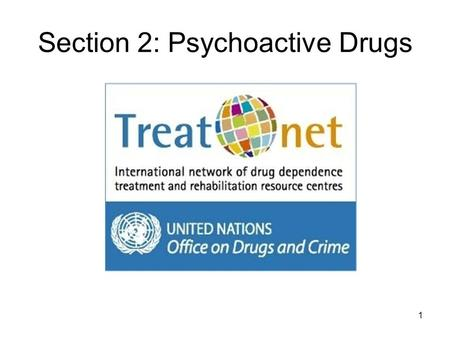 Section 2: Psychoactive Drugs