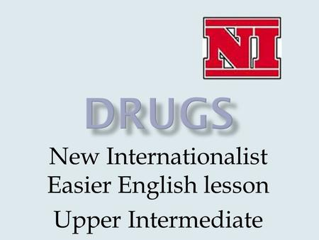 New Internationalist Easier English lesson Upper Intermediate.