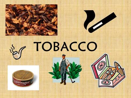 TOBACCO. SMOKING FACTS Each day in the U.S., approximately 3,900 kids aged 12-17 try their first cigarette. (1,423,500/year) If current trends continue,