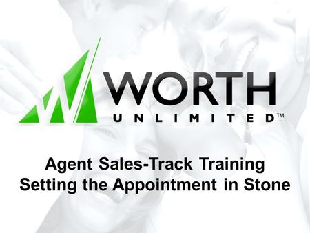 Agent Sales-Track Training Setting the Appointment in Stone.