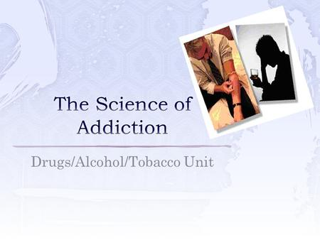 Drugs/Alcohol/Tobacco Unit  Command center of the body  Controls everything you do  Weight – about 3 pounds.