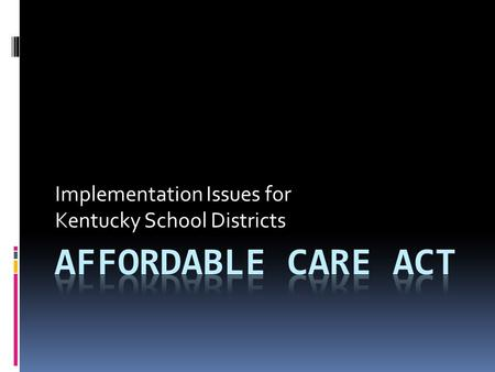 Implementation Issues for Kentucky School Districts.
