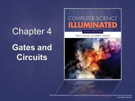 Chapter 4 Gates and Circuits.