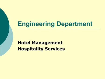 Engineering Department Hotel Management Hospitality Services.