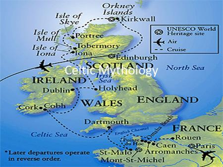Celtic Mythology. Origins Six Celtic Nations: Ireland, Wales, Isle of Man, Scotland, Cornwall, Brittany Celts were first Europeans to travel across Alps.