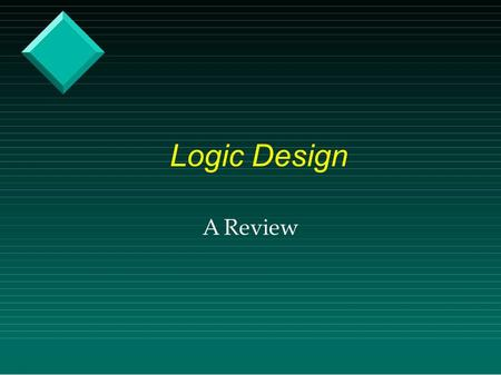 Logic Design A Review. Binary numbers Binary numbers to decimal  Binary 2 decimal  Decimal 2 binary.