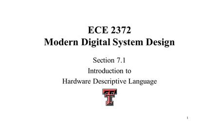 ECE 2372 Modern Digital System Design