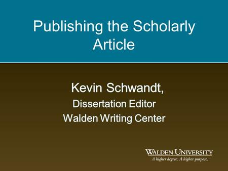 Publishing the Scholarly Article. Why publish? Scholarship is meant to be shared. –How else will your work encourage social change? –Publications are.
