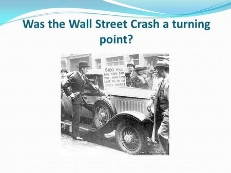 Was the Wall Street Crash a turning point?