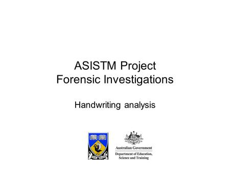 Handwriting analysis ASISTM Project Forensic Investigations.
