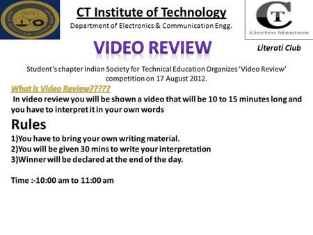 CT Institute of Technology Department of Electronics & Communication Engg. Literati Club.