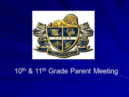 10 th & 11 th Grade Parent Meeting. Registration Overview.