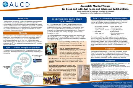 Introduction Accessible Meeting Venues for Group and Individual Needs and Enhancing Collaborations Sharon Romelczyk, MPA, Adriane K. Griffen, MPH, MCHES.