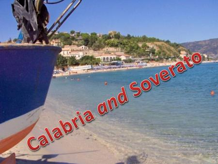 The main tourist resource in Calabria is the sea, with a long coast overlooking three seas (Tyrrhenian Sea, Ionian Sea and Strait) with a particular richness.