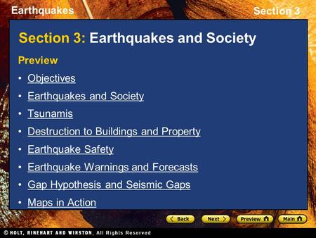 Earthquakes Section 3 Section 3: Earthquakes and Society Preview Objectives Earthquakes and Society Tsunamis Destruction to Buildings and Property Earthquake.