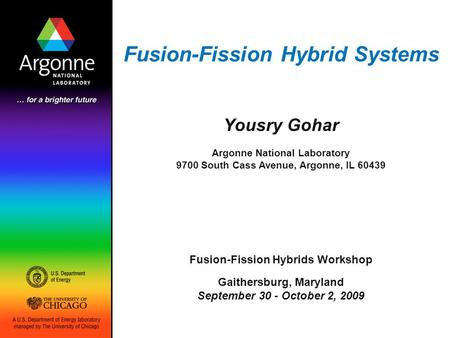 Fusion-Fission Hybrid Systems