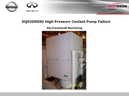 DQ03DR090 High Pressure Coolant Pump Failure