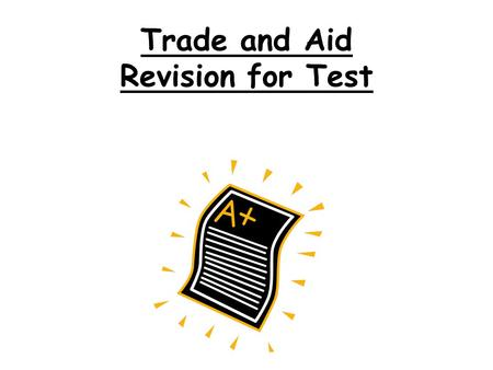 Trade and Aid Revision for Test
