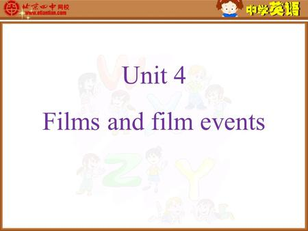 Unit 4 Films and film events. Word power Discussion Do you know some words about film industry? stage: wings, microphones, curtains, lights, scenery,