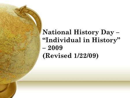 "National History Day – ""Individual in History"" – 2009 (Revised 1/22/09)"
