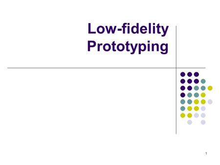 1 Low-fidelity Prototyping. 2 Interface Hall of Shame or Fame? PowerBuilder List of objects with associated properties.