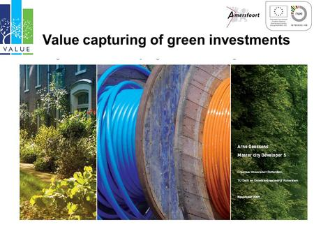 Value capturing of green investments. Greenpolicy and ambition Green investments by city Green development in city.
