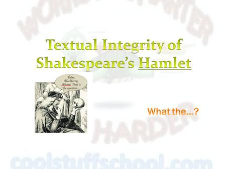 hamlet textual integrity Get an answer for 'how do the endings in kenneth branagh's film version of hamlet and shakespeare's original hamlet the textual integrity of shakespeare's hamlet.