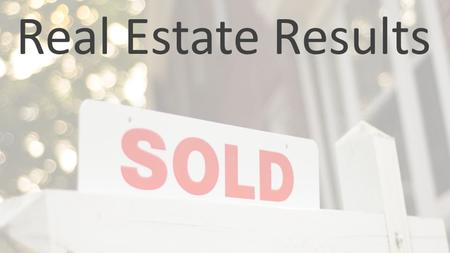 Real Estate Results. Real Estate Online 50% Consumers Begin Online 6 to 9 Months in Advance Searches Peak in July 2 in 3 Research Prospective Agents Extensively.