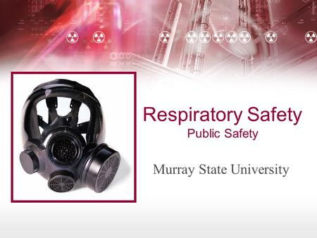 Respiratory Safety Public Safety Murray State University.