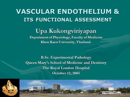 VASCULAR ENDOTHELIUM & ITS FUNCTIONAL ASSESSMENT