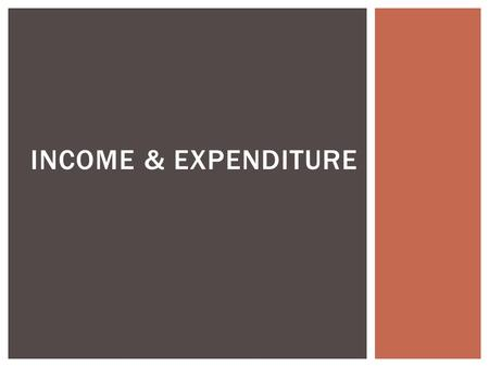 INCOME & EXPENDITURE.  What is the nature of the multiplier and the meaning of aggregate consumption function?  How do both lead to changes in consumer.