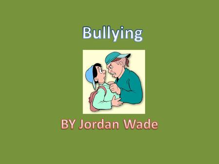 The types of bullying that occurs in schools around the country or the world can be verbal, non verbal, physical, racial or cyber bullying.