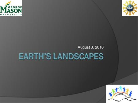 August 3, 2010. What can geologic formations found on Earth tell you?