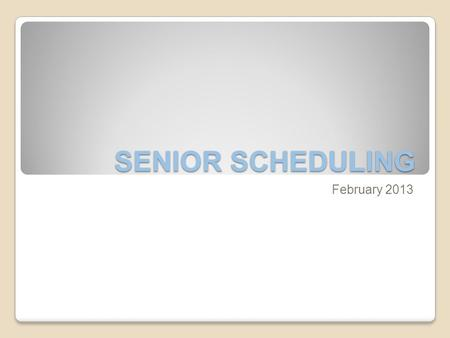 SENIOR SCHEDULING February 2013. ENGLISH AP ENGLISH 12: FOR STUDENTS CURRENTLY IN AP ENGLISH 11 OR ENGLISH 11 HONORS WITH SOLID As. TEACHER SIGNATURE.