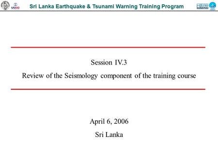 Review of the Seismology component of the training course