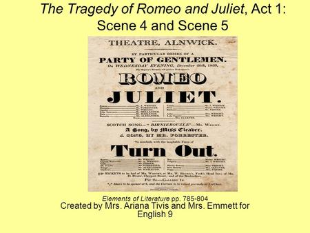 The Tragedy of Romeo and Juliet, Act 1: Scene 4 and Scene 5