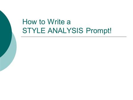 How to Write a STYLE ANALYSIS Prompt!