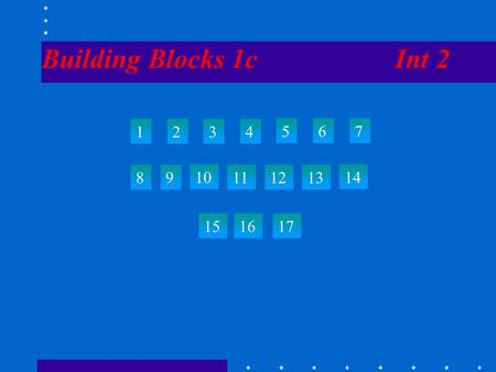 Building Blocks 1c Int 2 1234 567 89 10 111213 14 151617.