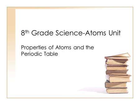 Printables Properties Of Atoms And The Periodic Table Worksheet Answers chapter 19 properties of atoms the periodic table 8 th grade science unit and table