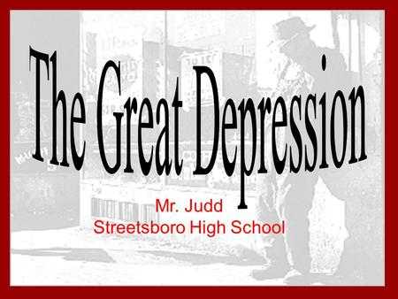 Mr. Judd Streetsboro High School. The Great Depression took place from 1930 to 1939. During this time the prices of stock fell 40%. 9,000 banks went out.