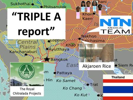"Akjaroen Rice ""TRIPLE A report"" The Royal Chitralada Projects."