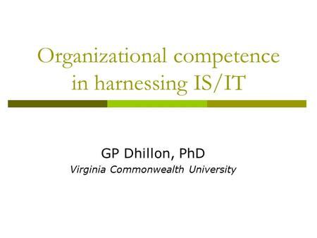 Organizational competence in harnessing IS/IT