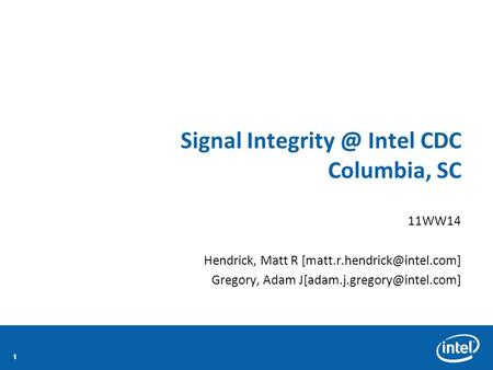 111111 Signal Intel CDC Columbia, SC 11WW14 Hendrick, Matt R Gregory, Adam
