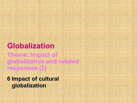 the impact of globalization on the world politics in the 20th century In what ways has economic globalization linked the world's peoples in the human impact on the environment in the 20th century in political lobbying it was.