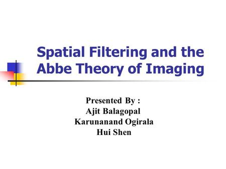 Spatial Filtering and the Abbe Theory of Imaging