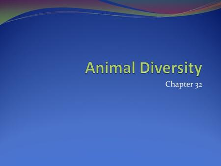 Chapter 32. Characteristics that Define Animals Nutritional modes Ingest organic molecules and digest them via enzymes Cell structure and specialization.