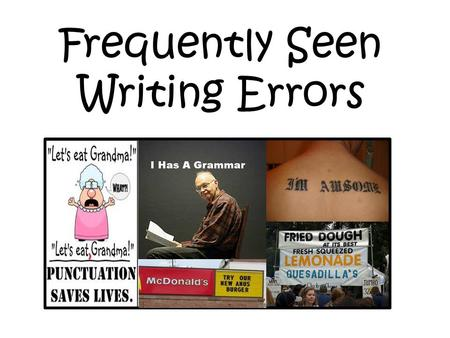 Frequently Seen Writing Errors