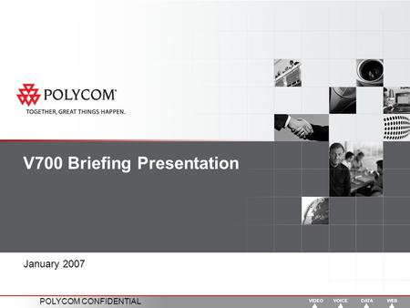 V700 Briefing Presentation